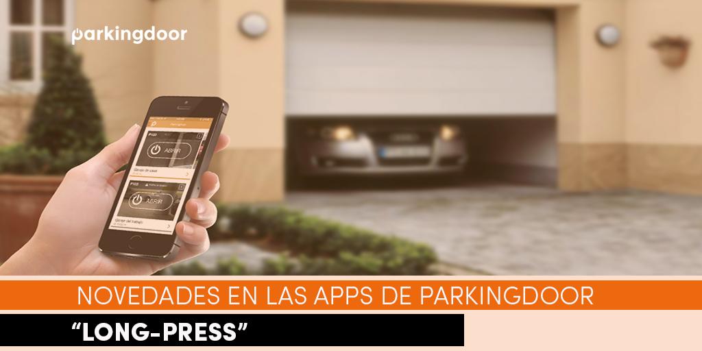 Novedades en las apps de Parkingdoor con la llegada del Long-Press para evitar que la puerta del garaje se abra por error